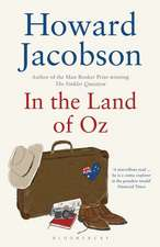 Jacobson, H: In the Land of Oz