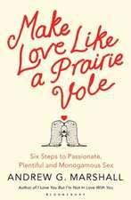 Make Love Like a Prairie Vole