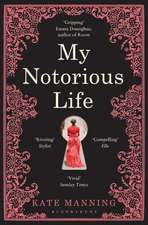 My Notorious Life