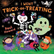 Howard, P: I Went Trick-or-Treating
