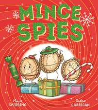 Sperring, M: Mince Spies