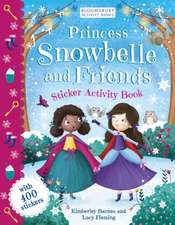 Princess Snowbelle and Friends: Sticker Activity Book