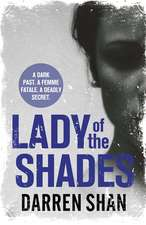 Lady of the Shades