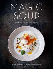 The Magic Soup
