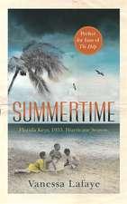 LaFaye, V: Summertime
