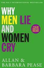 Why Men Lie & Women Cry