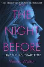 Walker, W: Night Before