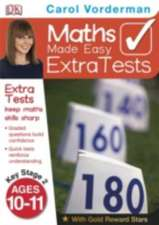 Maths Made Easy Extra Tests Age 10-11