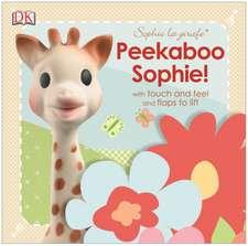 Sophie la girafe Peekaboo Sophie!