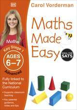 Maths Made Easy: Advanced, Ages 6-7 (Key Stage 1): Supports the National Curriculum, Maths Exercise Book