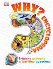 Why? Encyclopedia: 6-10 ani
