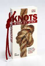 Knots Step by Step: A Practical Guide to Tying & Using Over 100 Knots