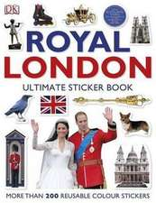 Royal London: The Ultimate Sticker Book