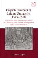 English Students at Leiden University, 1575-1650