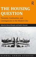 The Housing Question from High Modernist to Neoliberal Urbanism