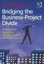 Bridging the Business-Project Divide