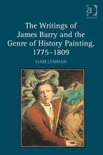 The Writings of James Barry and the Genre of History Painting, 1775 1809:  The Primacy of Domestic Politics
