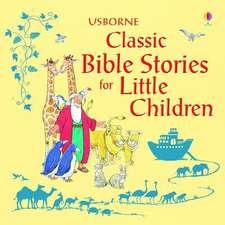 Classic Bible Stories For Little Children