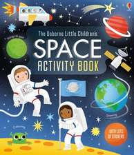 The Usborne Little Children's Space Activity Book