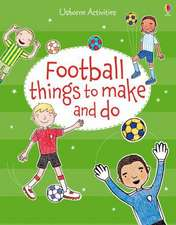 Football Things to Make and Do
