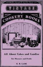 All about Cakes and Candies - For Pleasure and Profit