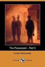 The Possessed - Part II (Dodo Press)