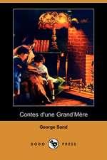 Contes D'Une Grand'mere (Dodo Press)