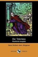 Der Totentanz (Illustrierte Ausgabe) (Dodo Press)