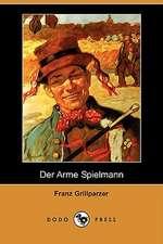 Der Arme Spielmann (Dodo Press)