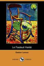 Le Fauteuil Hante (Dodo Press)