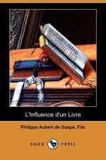 L'Influence D'Un Livre (Dodo Press)