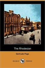 The Rhodesian (Dodo Press)