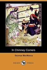 In Chimney Corners: Merry Tales of Irish Folk-Lore (Dodo Press)