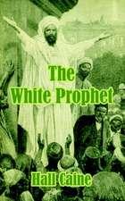 The White Prophet