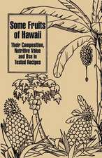 Some Fruits of Hawaii:  Their Composition, Nutritive Value and Use in Tested Recipes