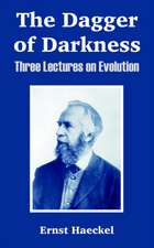 The Dagger of Darkness:  Three Lectures on Evolution