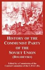 History of the Communist Party of the Soviet Union:  Bolsheviks