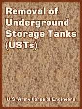 Removal of Underground Storage Tanks (Usts)