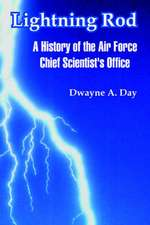 Lightning Rod:  A History of the Air Force Chief Scientist's Office