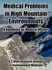 Medical Problems in High Mountain Environments:  A Handbook for Medical Officers
