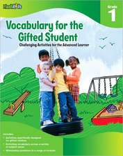 Vocabulary for the Gifted Student, Grade 1:  Challenging Activities for the Advanced Learner