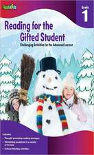 Reading for the Gifted Student, Grade 1:  Challenging Activities for the Advanced Learner