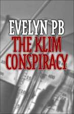 The Klim Conspiracy