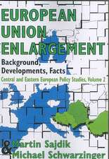 European Union Enlargement:  Central and Eastern European Policy Studies, Volume 2