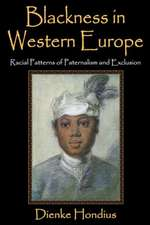 Blackness in Western Europe:  Racial Patterns of Paternalism and Exclusion