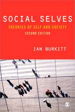 Social Selves: Theories of Self and Society