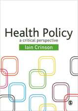 Health Policy: A Critical Perspective