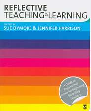 Reflective Teaching and Learning: A Guide to Professional Issues for Beginning Secondary Teachers