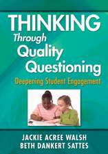 Thinking Through Quality Questioning: Deepening Student Engagement