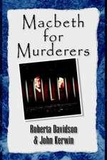 Macbeth for Murderers